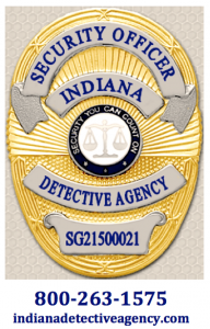 Indiana Detective Agency - Security Guard and Private Investigator Services