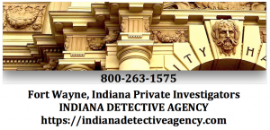 Indiana Detective Agency - Fort Wayne Indiana Security Guards